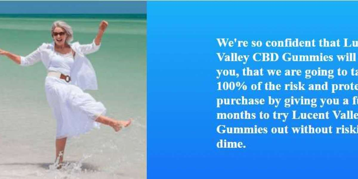 What Really Is Lucent Valley CBD Gummies & Ingredients Of LucentValley CBD Gummies?