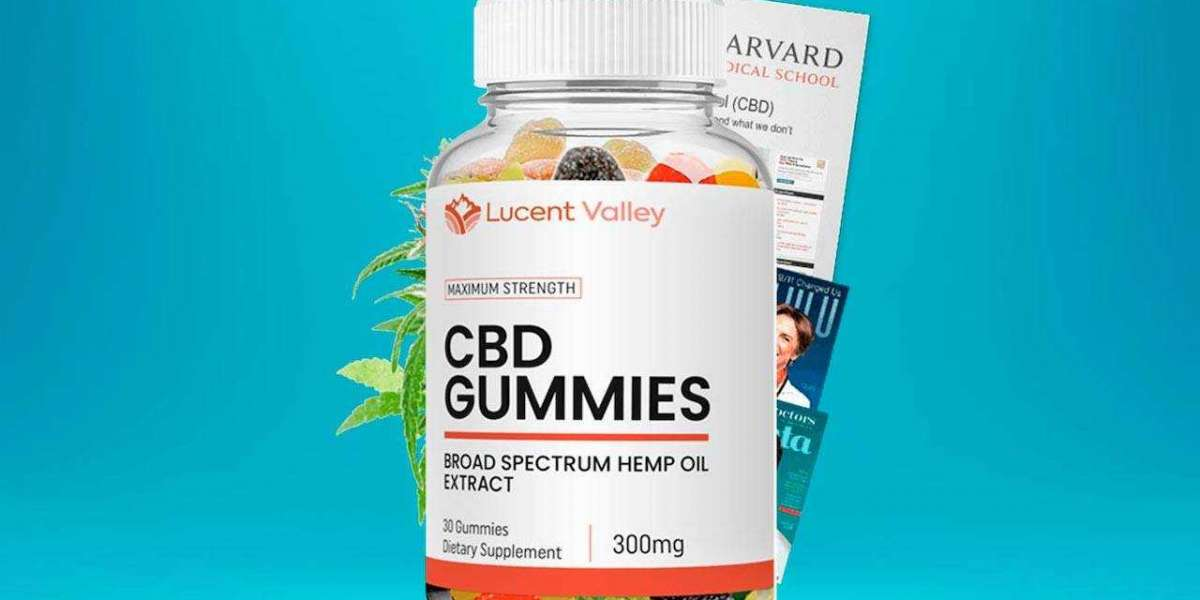 Lucent Valley CBD Gummies: Feel Healthy & Easily With Natural Gummies!