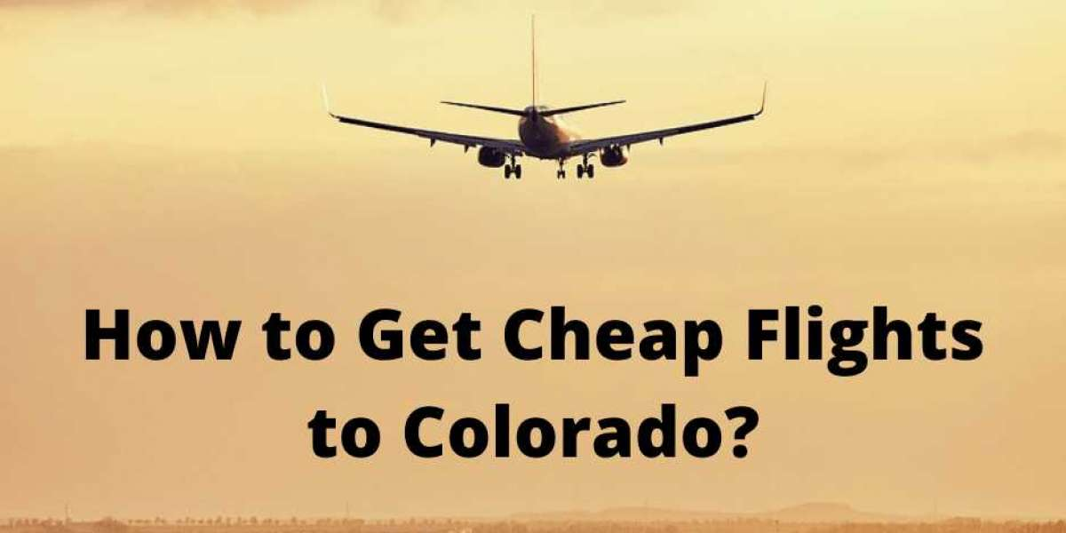 How to Get Cheap Flights to Colorado