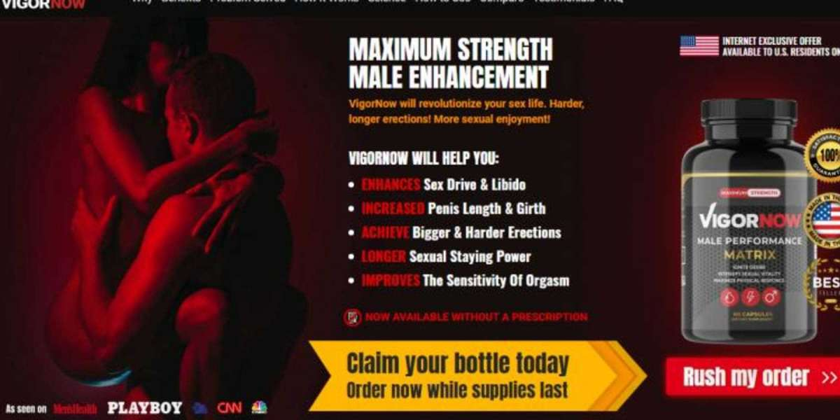 Is Vigor Now Male Performance Pills A Completely Safe Solution?